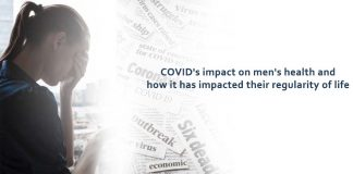 COVID's impact on men's health and how it has impacted their regularity of life